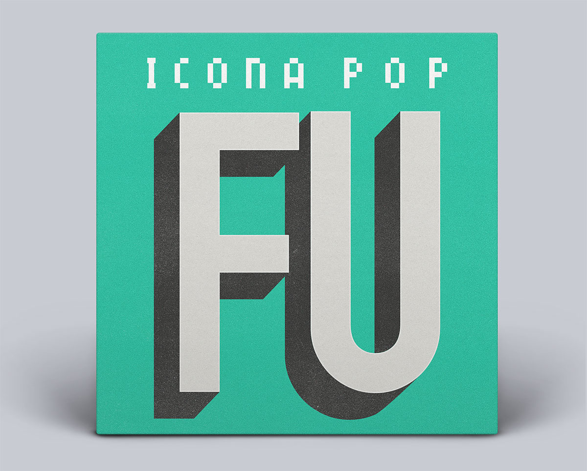 Icona Pop – FU